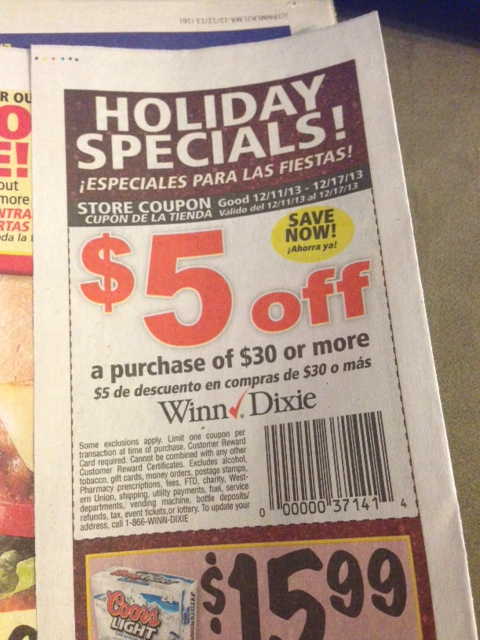 In my weekly ad for winn dixie there is a 5 off 30 coupon which can