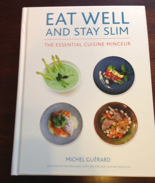Eat well and stay slim cookbook by chef michel gu rard who said nothing in life is free - Michel guerard cuisine minceur ...