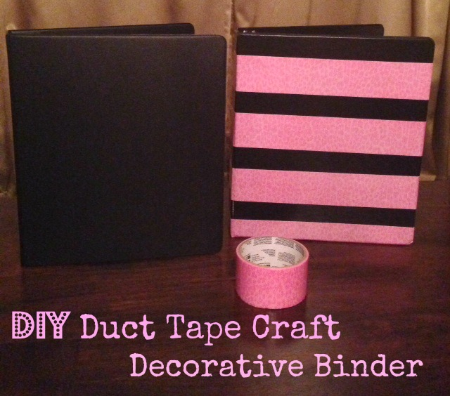 DIY Duct Tape Craft: Decorative Binder For Back To School