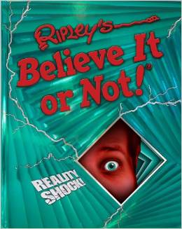 Ripley's Believe It or Not Reality Shock book