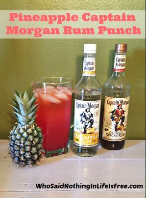 Captain Morgan Pineapple Rum Punch Recipe - Who Said Nothing in Life ...