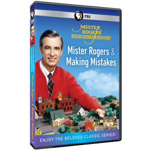 MISTER ROGERS AND MAKING MISTAKES